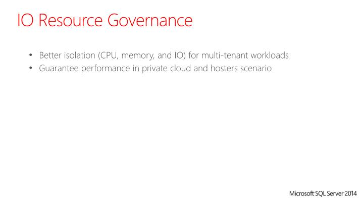 IO Resource Governance