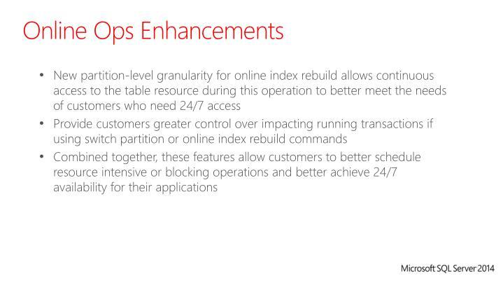 Online Ops Enhancements