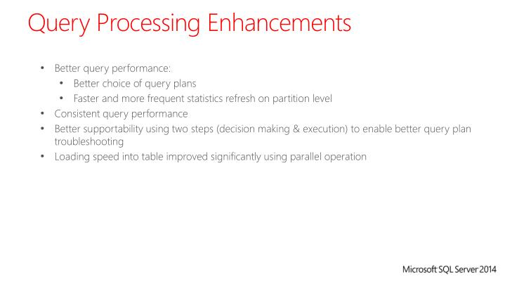 Query Processing Enhancements
