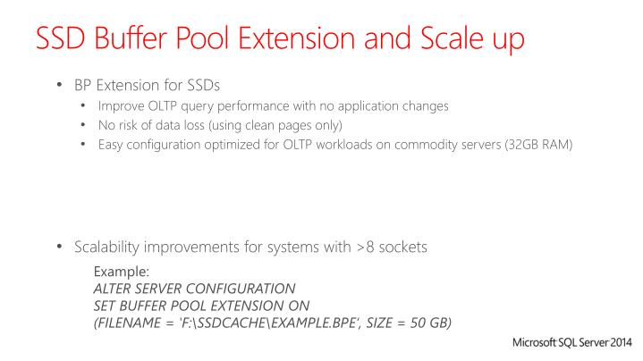 SSD Buffer Pool Extension and Scale up