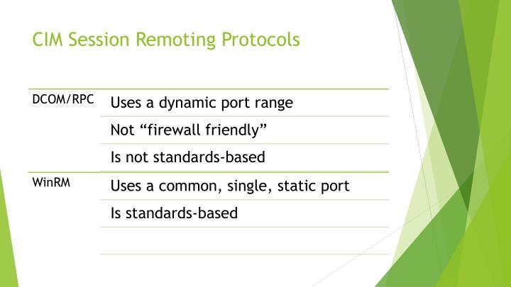 CIM Session Remoting Protocols