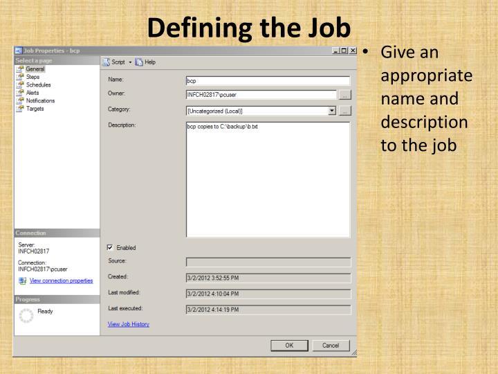 Defining the Job