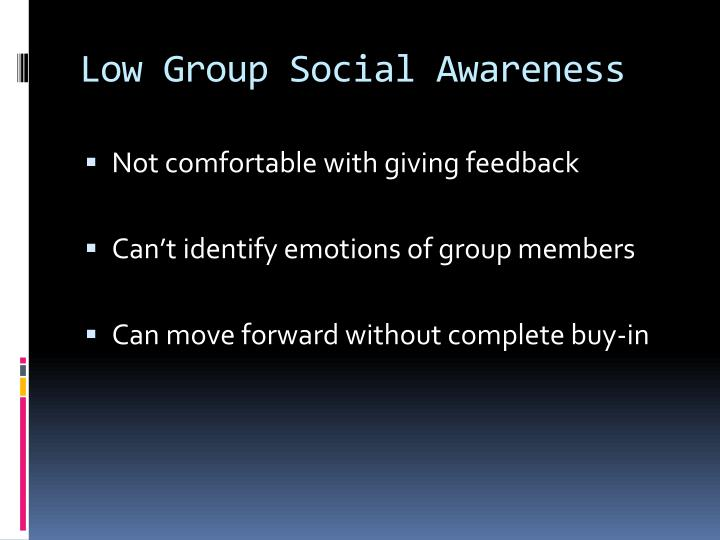 Low Group Social Awareness