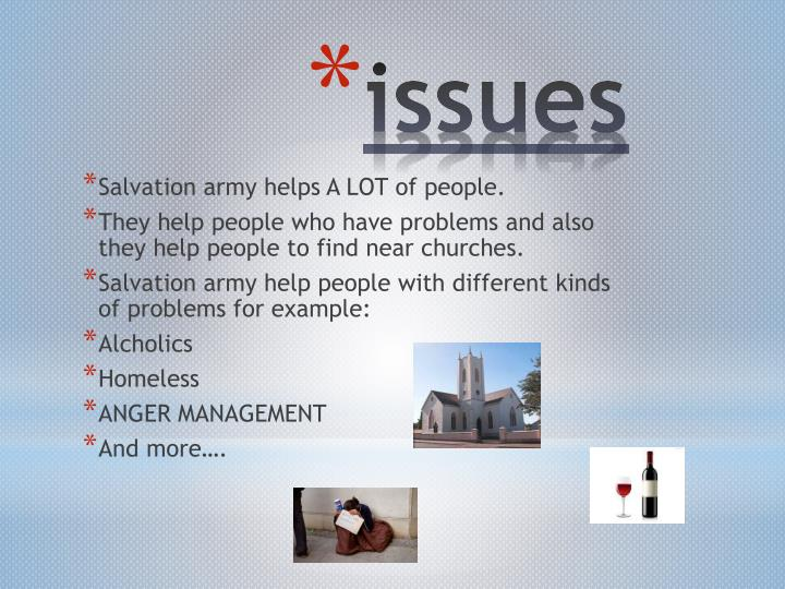 Salvation army helps A LOT of