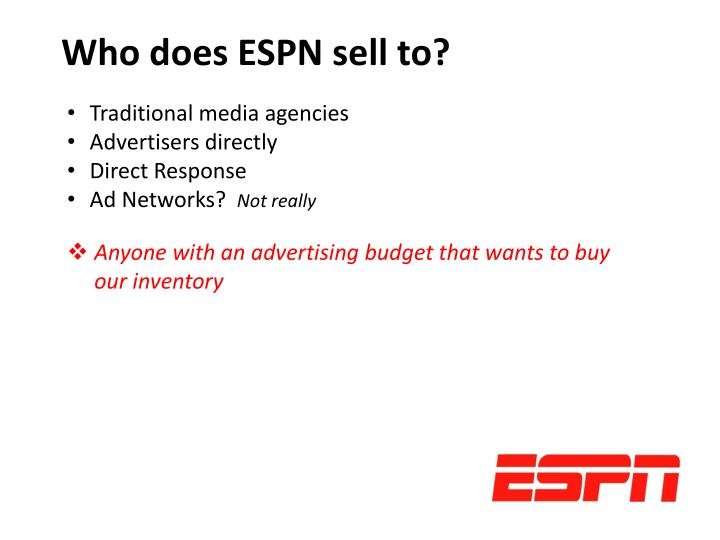 Who does ESPN sell to?
