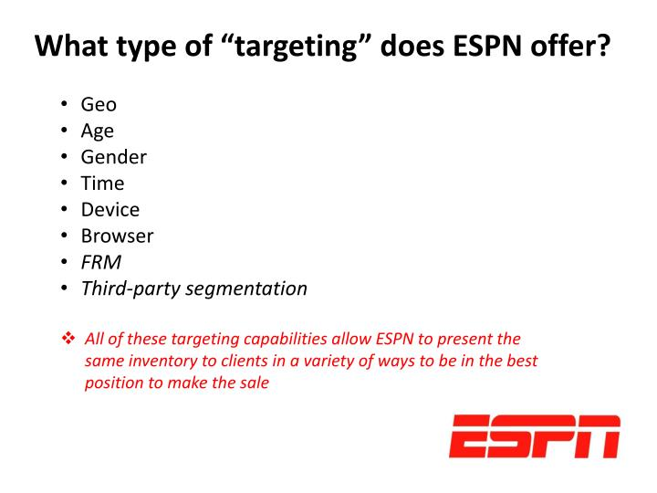 "What type of ""targeting"" does ESPN offer?"