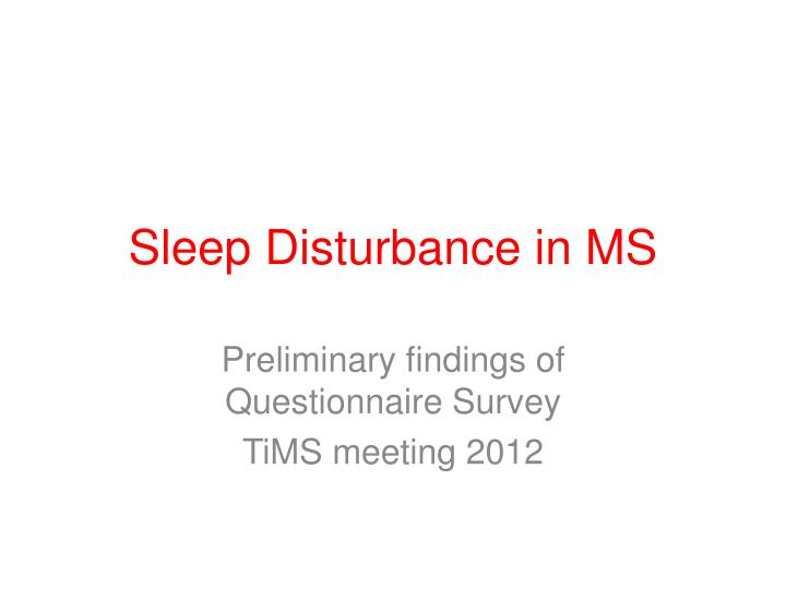 Sleep disturbance in ms