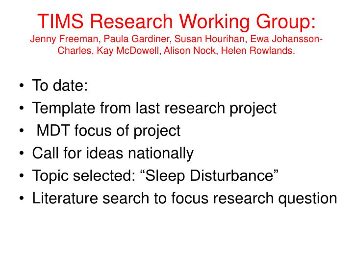 TIMS Research Working Group: