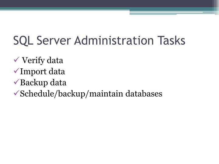 SQL Server Administration Tasks
