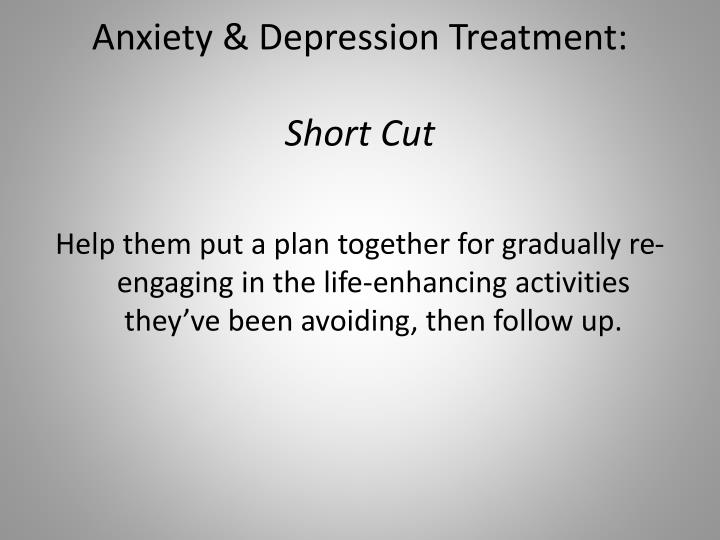 Anxiety & Depression Treatment: