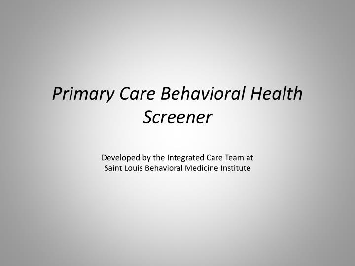 Primary Care Behavioral Health Screener