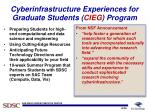 cyberinfrastructure experiences for graduate students cieg program