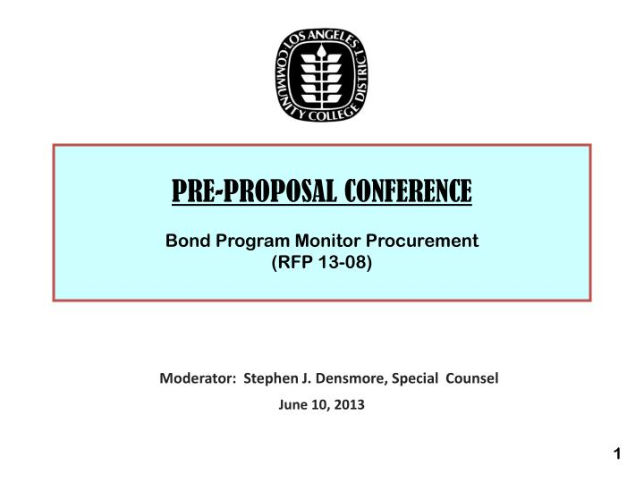 Pre proposal conference bond program monitor procurement rfp 13 08
