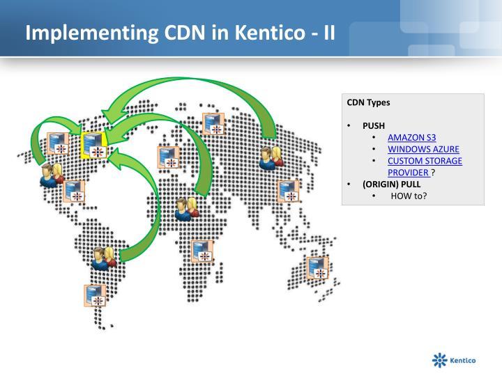 Implementing CDN in Kentico - II