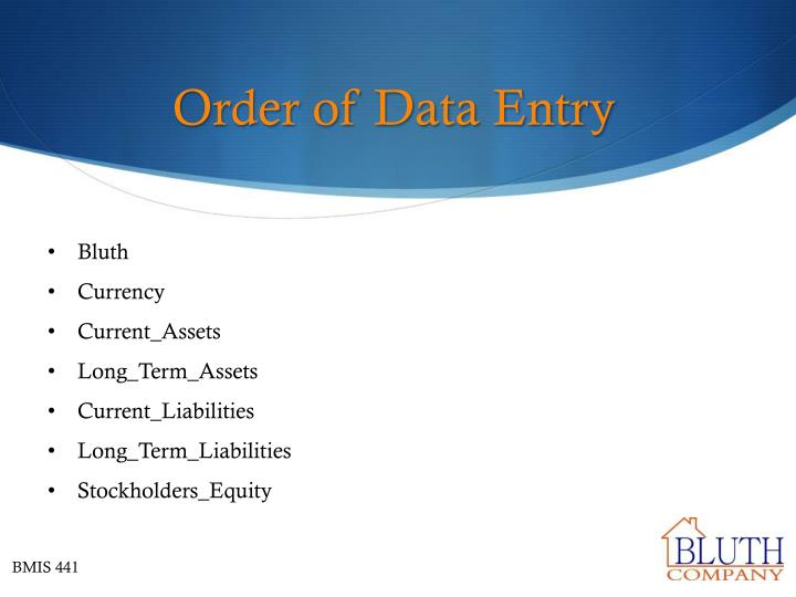 Order of Data Entry
