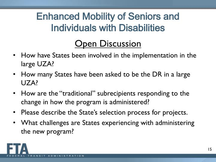 Enhanced Mobility of Seniors and Individuals with Disabilities