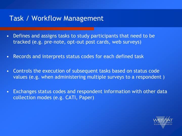 Task / Workflow