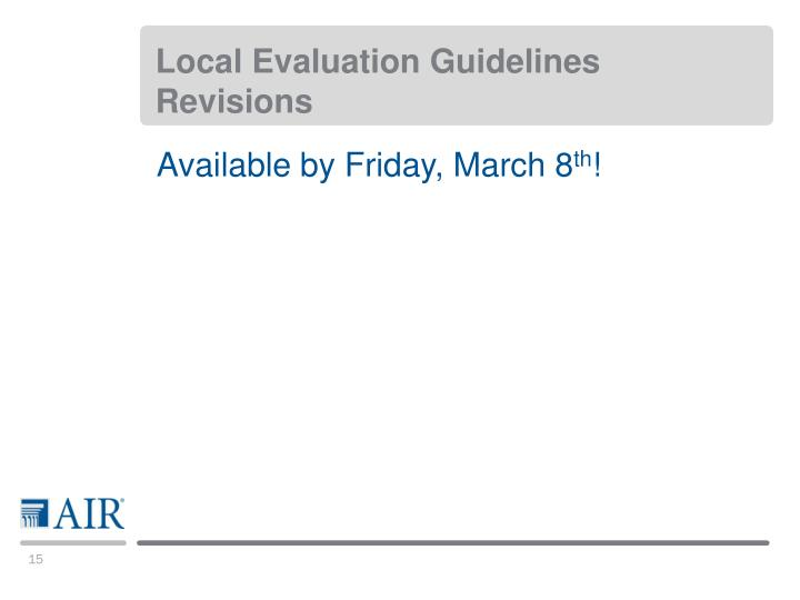 Local Evaluation Guidelines Revisions