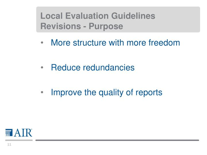 Local Evaluation Guidelines Revisions - Purpose