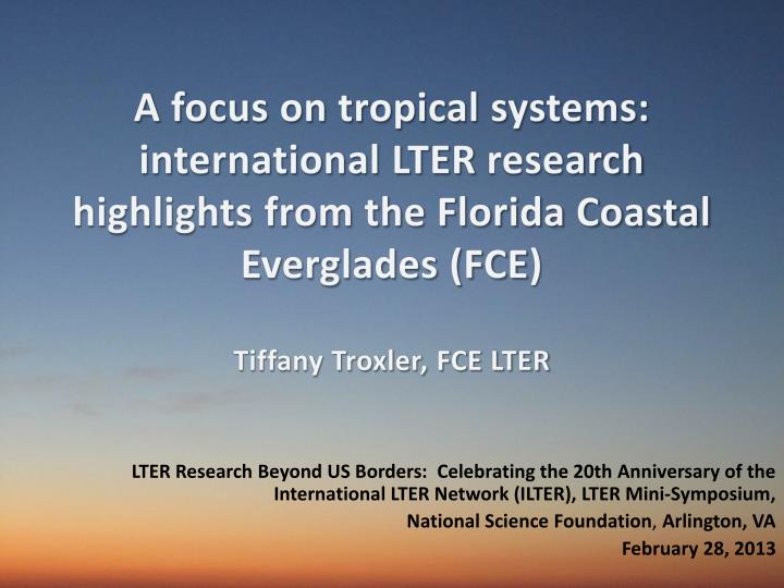 A focus on tropical systems: