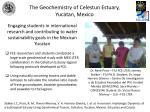 the geochemistry of celestun estuary yucatan mexico