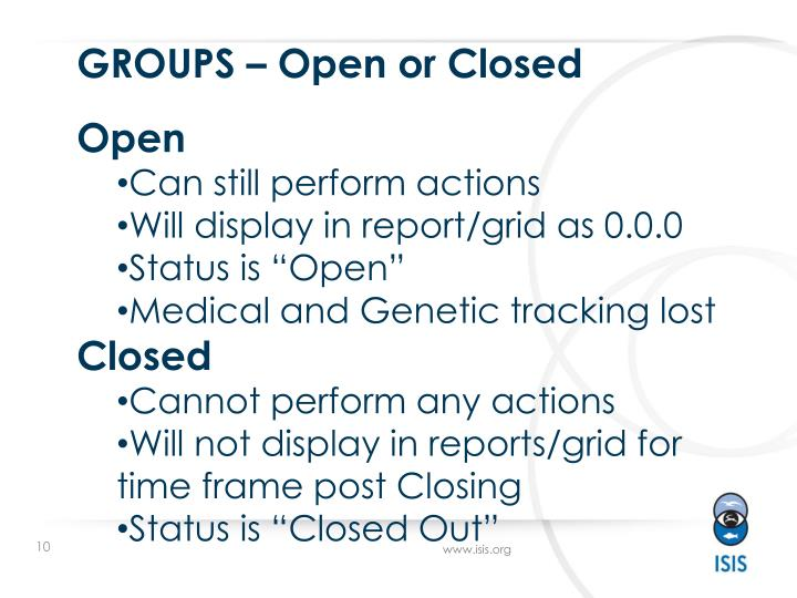 GROUPS – Open or Closed