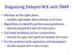 diagnosing delayed ack with snap