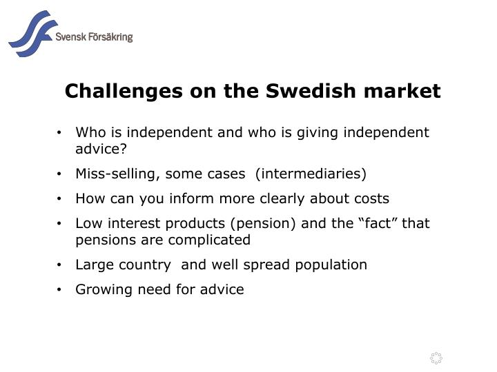 Challenges on the Swedish market