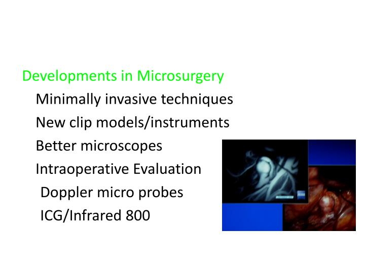 Developments in Microsurgery