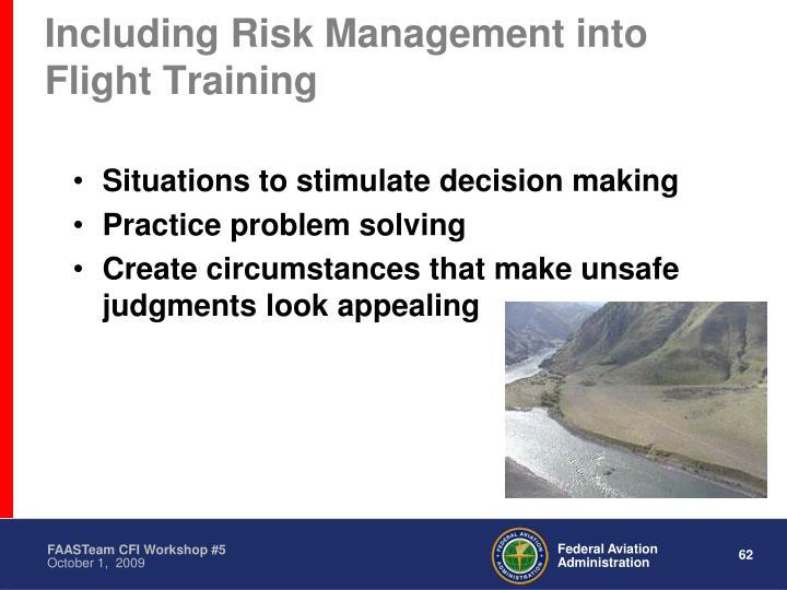 Including Risk Management into Flight Training