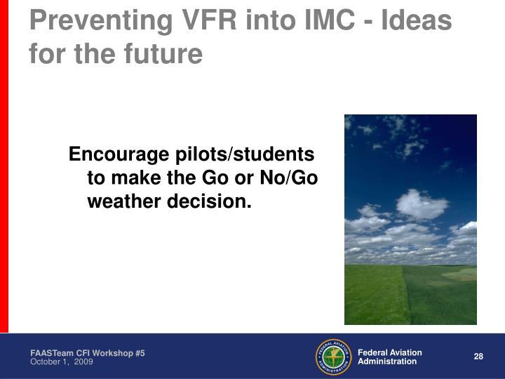 Preventing VFR into IMC - Ideas for the future