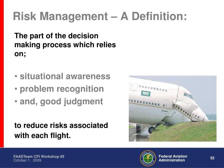 Risk Management – A Definition: