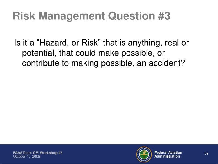 Risk Management Question #3