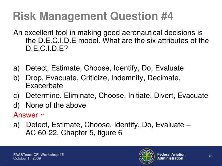 Risk Management Question #4