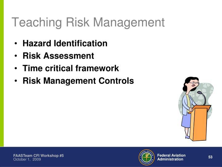 Teaching Risk Management