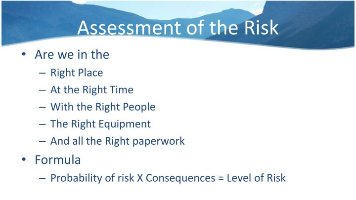 Assessment of the Risk