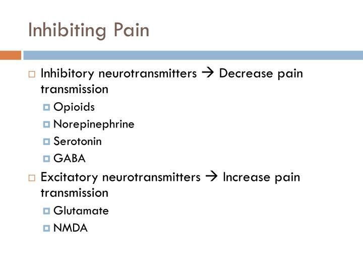 Inhibiting Pain