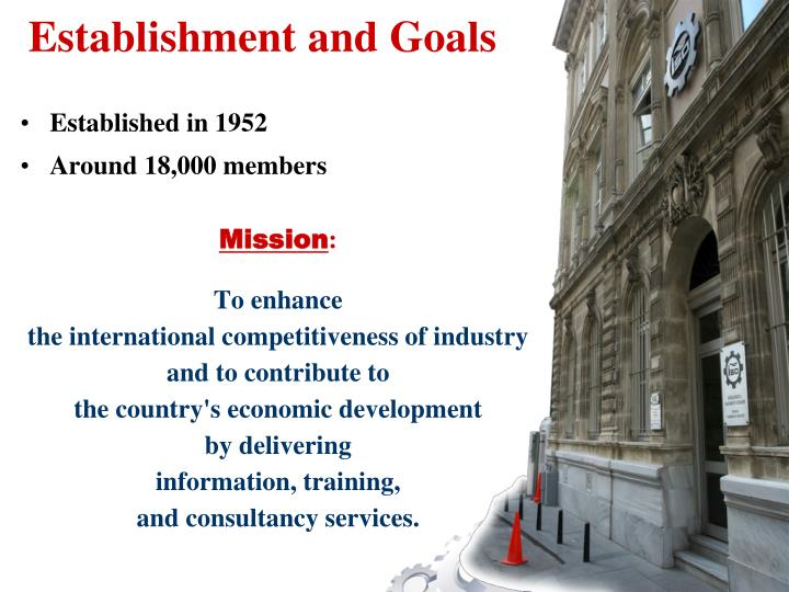 Establishment and Goals