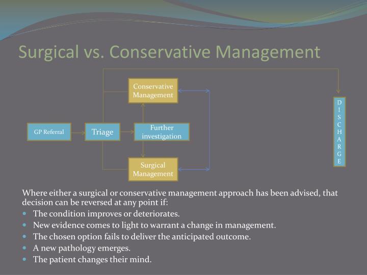 Surgical vs. Conservative Management