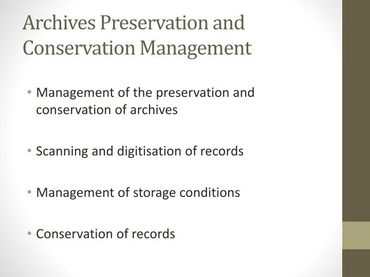 Archives Preservation and Conservation Management