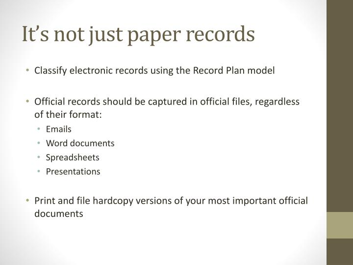 It's not just paper records
