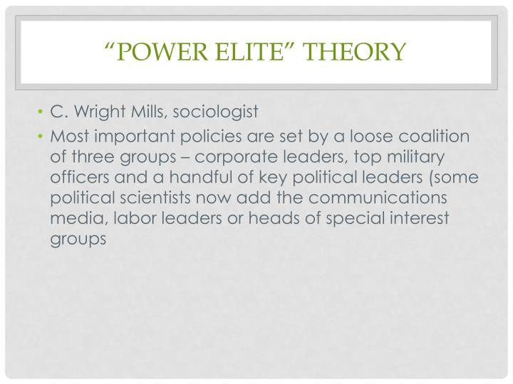 """Power Elite"" Theory"