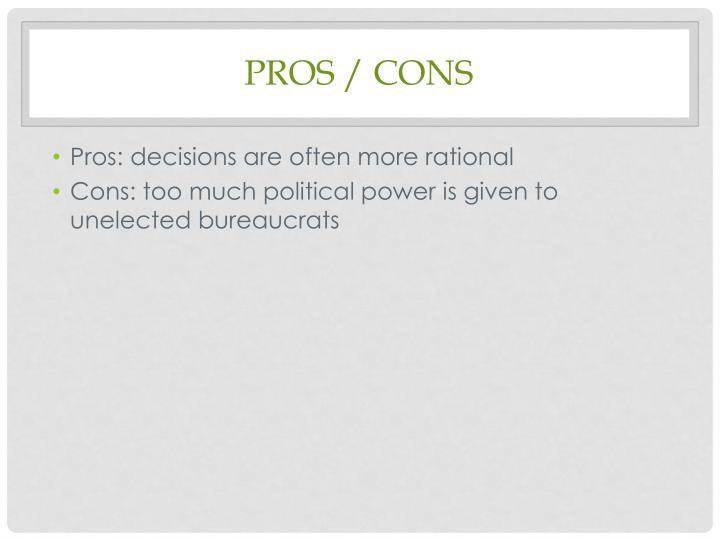 Pros / Cons