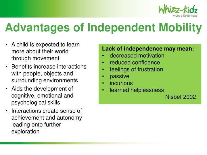 Advantages of Independent Mobility