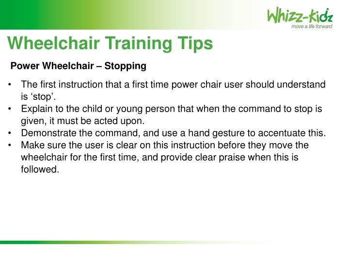 Wheelchair Training Tips