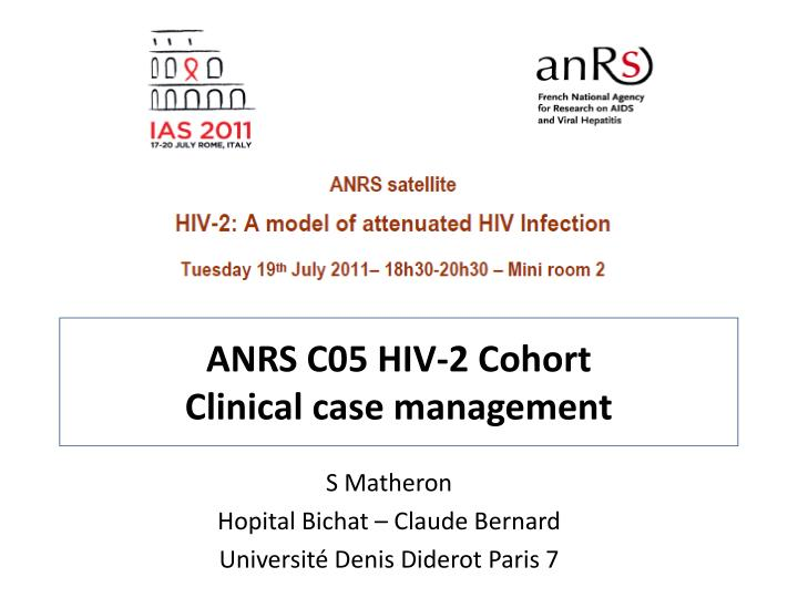 Anrs c05 hiv 2 cohort clinical case management