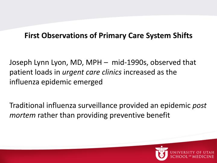 First Observations of Primary Care System