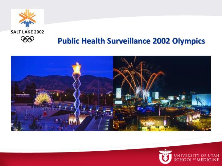 Public Health Surveillance 2002