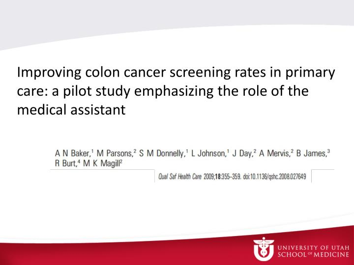 Improving colon cancer screening rates in primary care: a pilot study emphasizing the role of the medical assistant