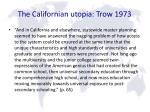 the californian utopia trow 1973
